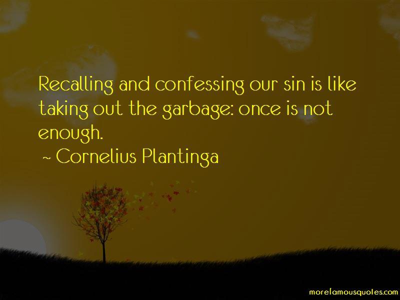 Cornelius Plantinga Quotes Pictures 4