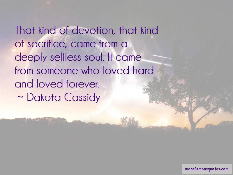 Dakota Cassidy Quotes Pictures 3