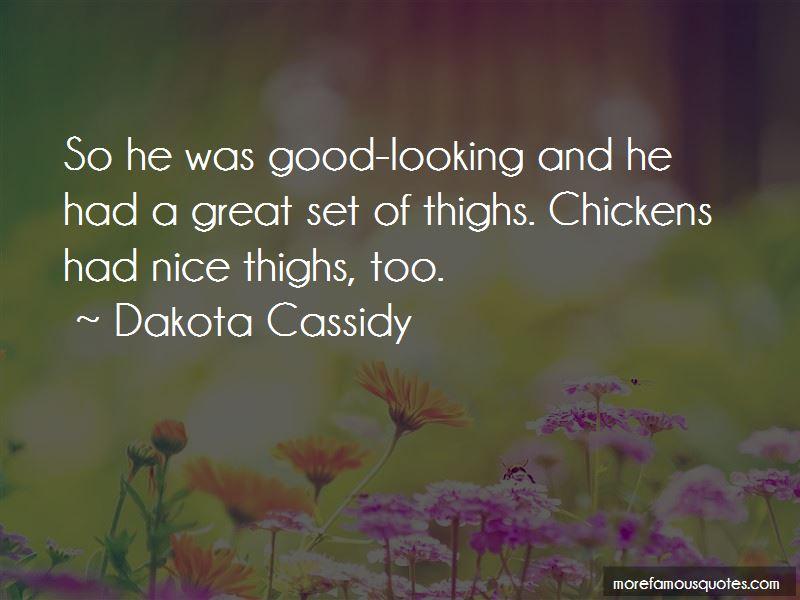 Dakota Cassidy Quotes