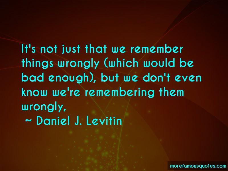 Daniel J. Levitin Quotes Pictures 4