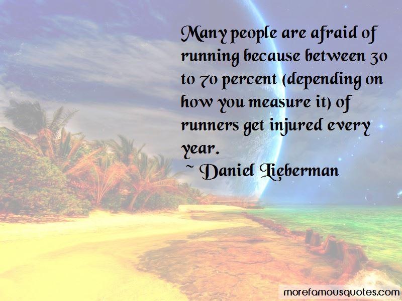 Daniel Lieberman Quotes