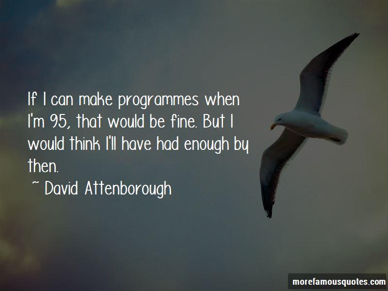 David Attenborough Quotes Pictures 2