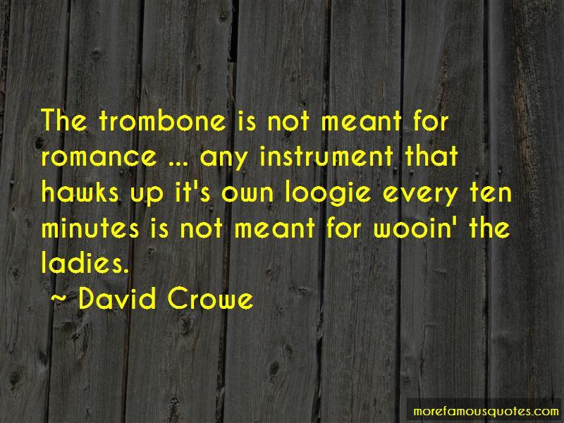 David Crowe Quotes Pictures 3