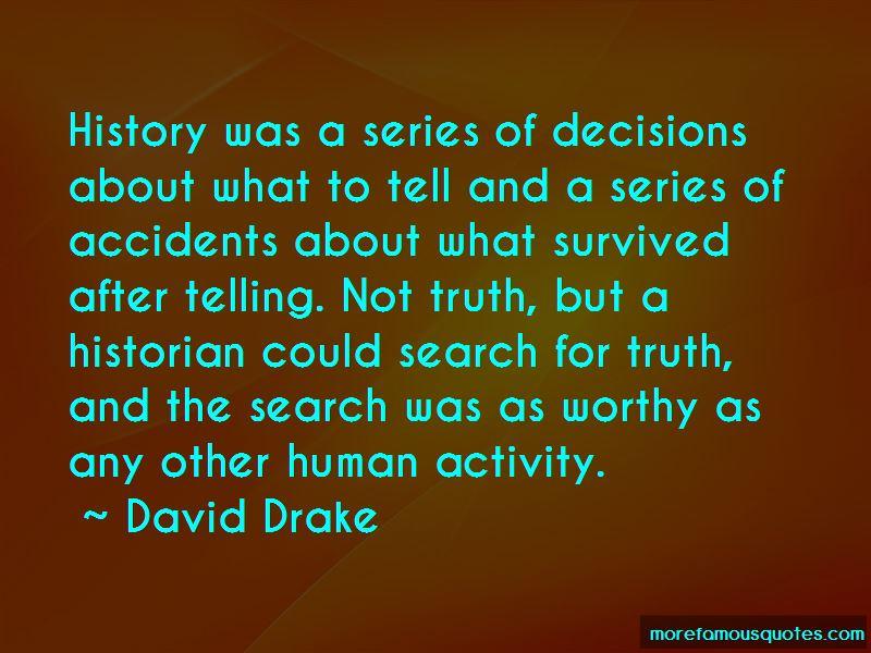David Drake Quotes