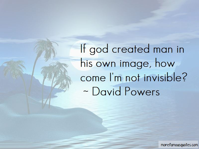 David Powers Quotes Pictures 3