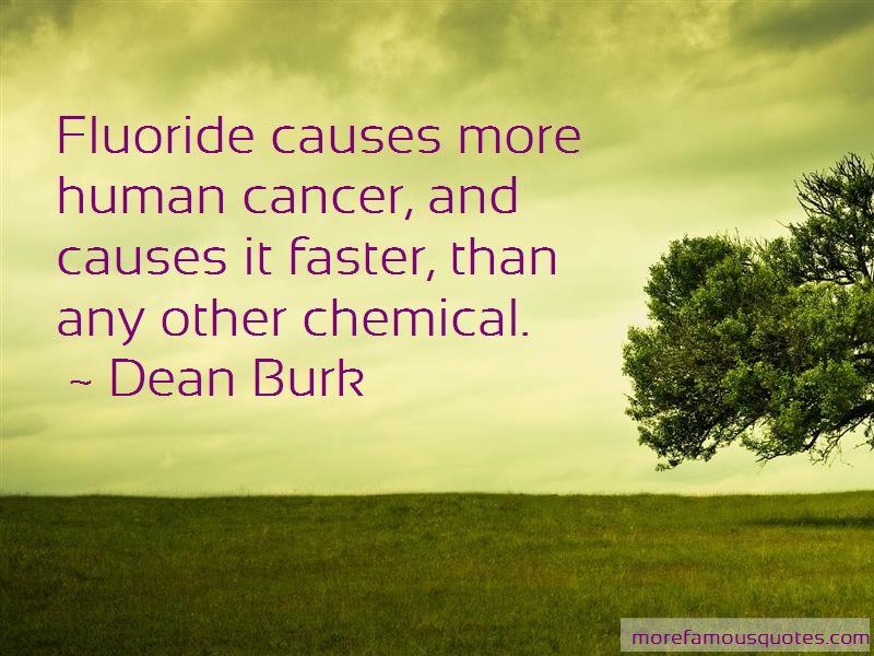 Dean Burk Quotes Pictures 3