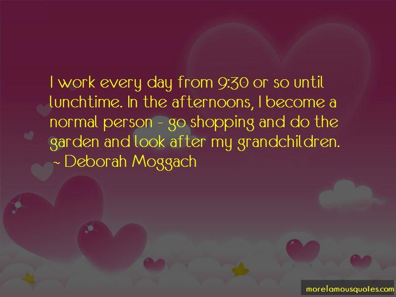 Deborah Moggach Quotes Pictures 2