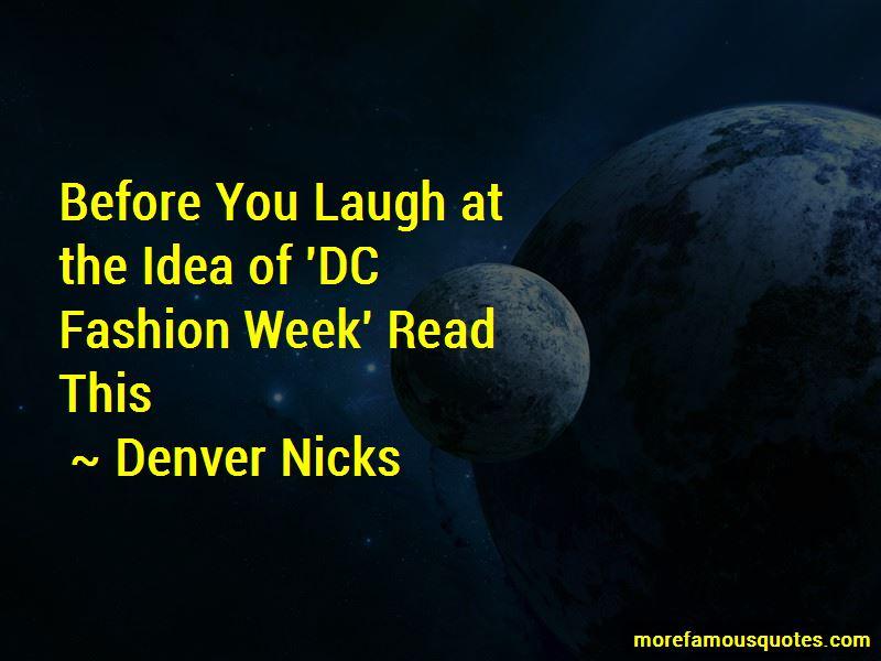 Denver Nicks Quotes