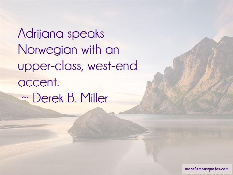 Derek B. Miller Quotes Pictures 4