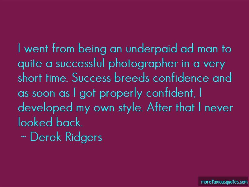 Derek Ridgers Quotes Pictures 3