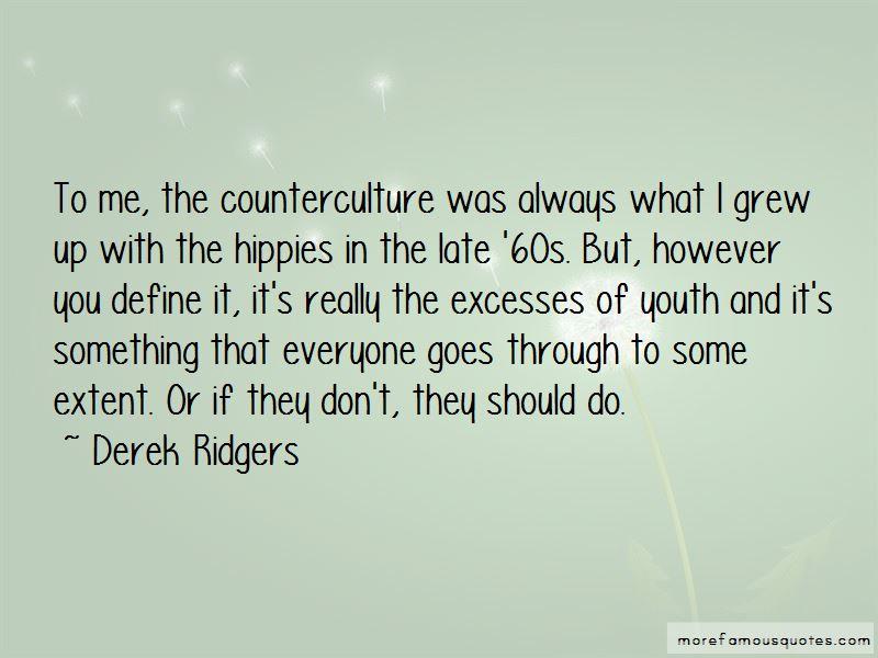 Derek Ridgers Quotes