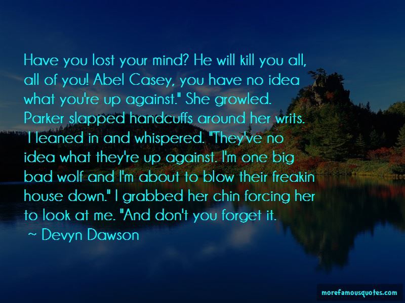 Devyn Dawson Quotes Pictures 4