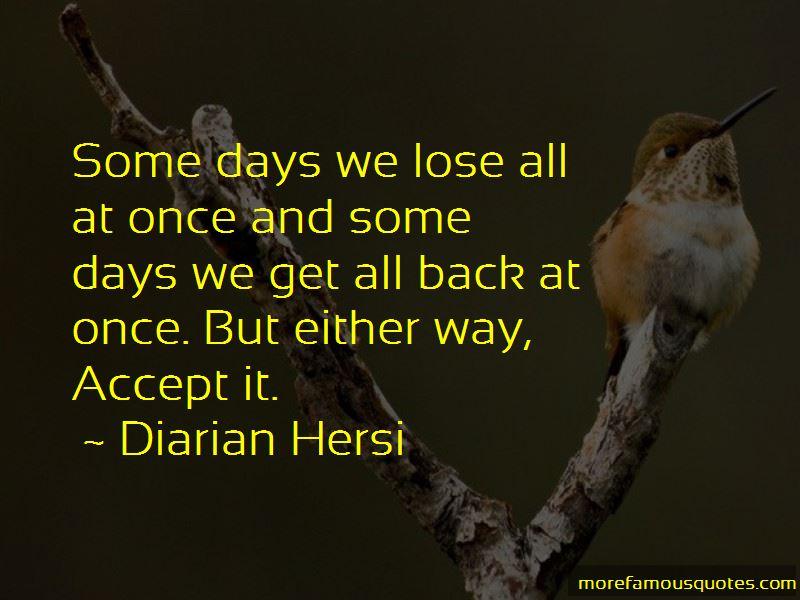 Diarian Hersi Quotes