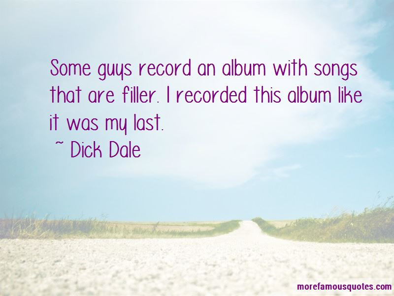 Dick Dale Quotes Pictures 4