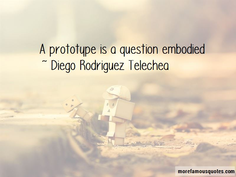 Diego Rodriguez Telechea Quotes Pictures 2