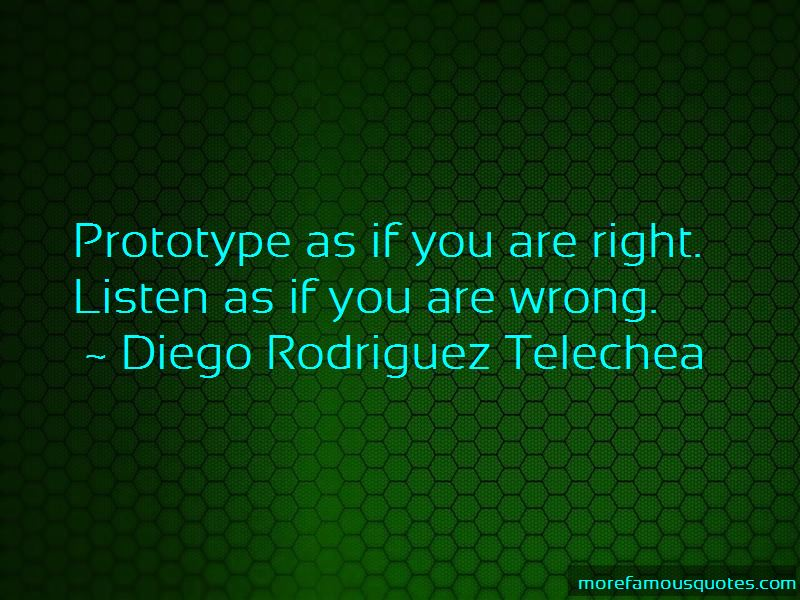 Diego Rodriguez Telechea Quotes Pictures 3