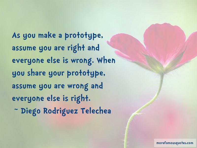 Diego Rodriguez Telechea Quotes