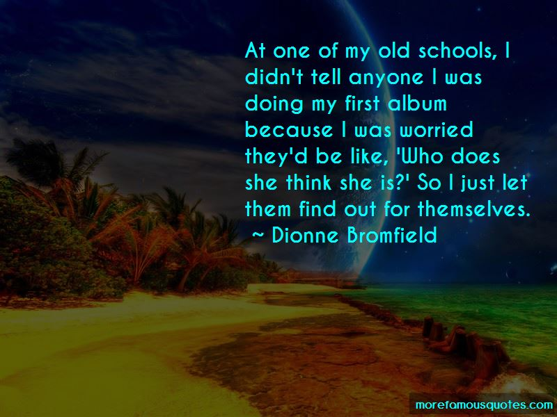 Dionne Bromfield Quotes Pictures 3