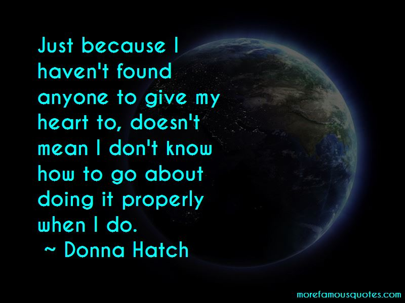 Donna Hatch Quotes