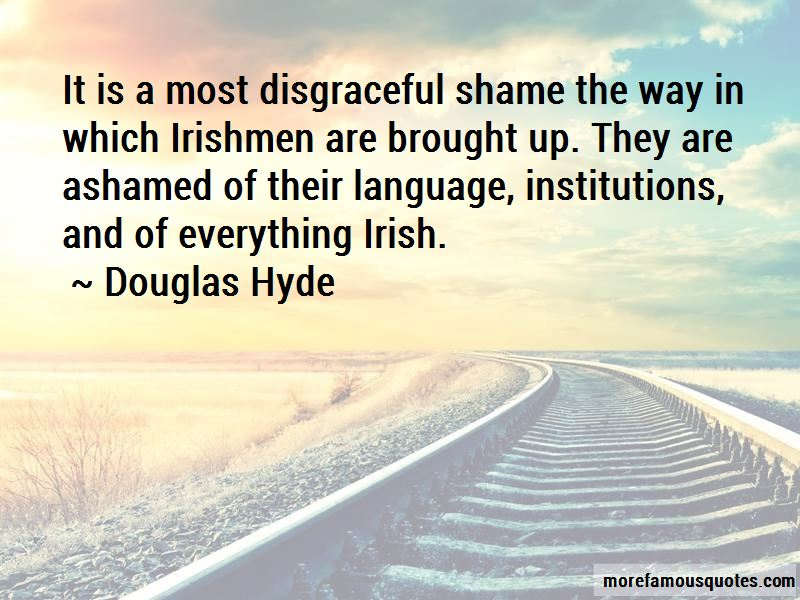 Douglas Hyde Quotes Pictures 3