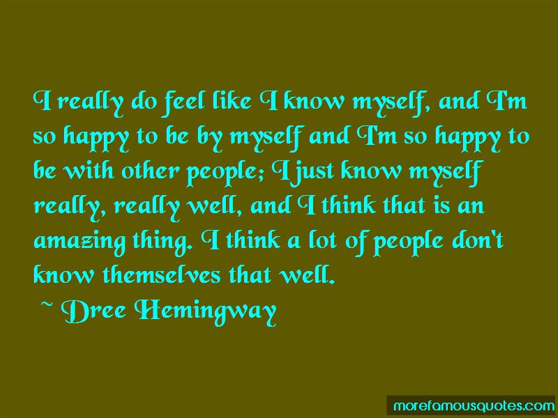 Dree Hemingway Quotes