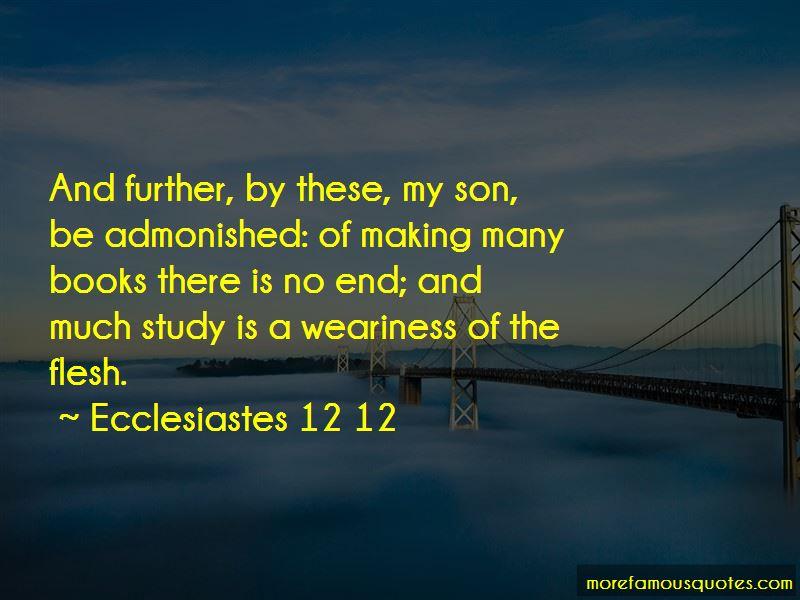 Ecclesiastes 12 12 Quotes