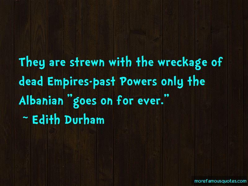 Edith Durham Quotes Pictures 2