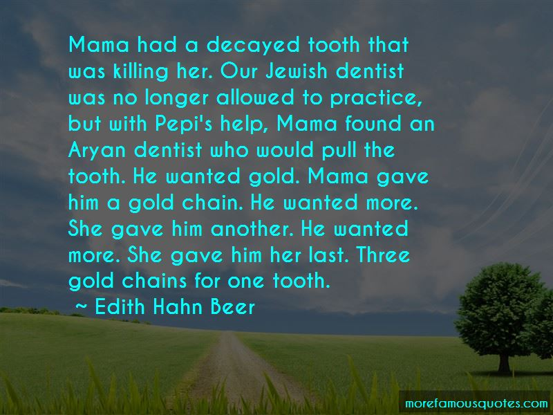 Edith Hahn Beer Quotes Pictures 3