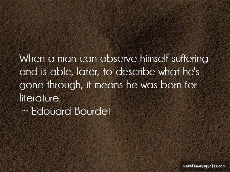 Edouard Bourdet Quotes