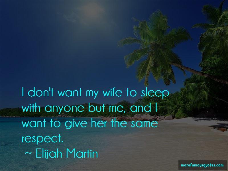 Elijah Martin Quotes