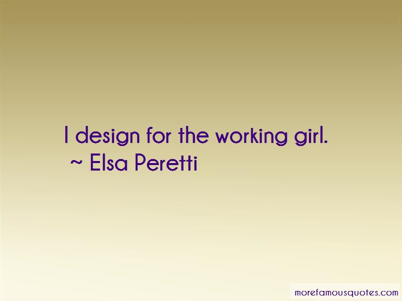 Elsa Peretti Quotes Pictures 2