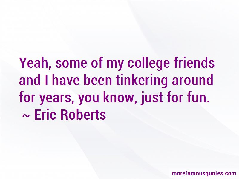 Eric Roberts Quotes Pictures 4
