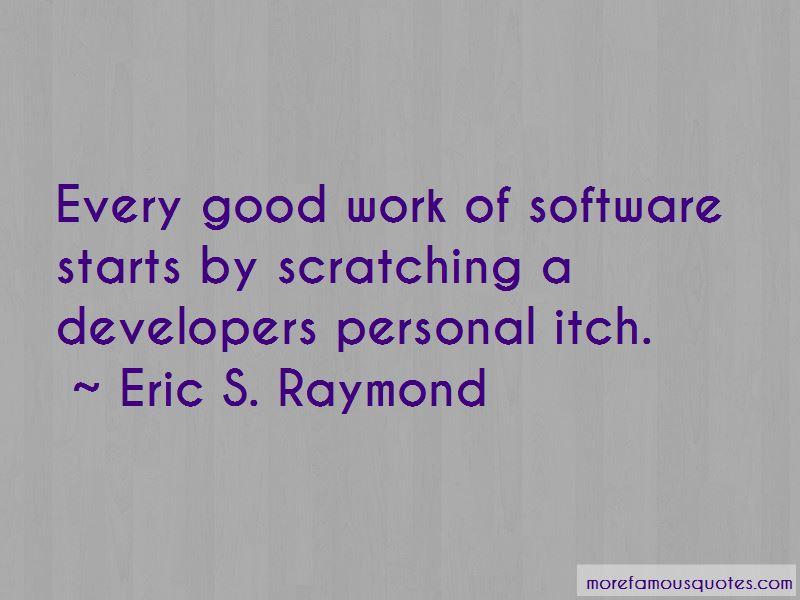 Eric S. Raymond Quotes Pictures 4