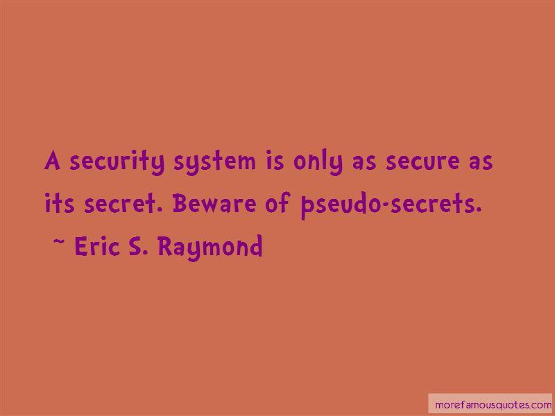 Eric S. Raymond Quotes