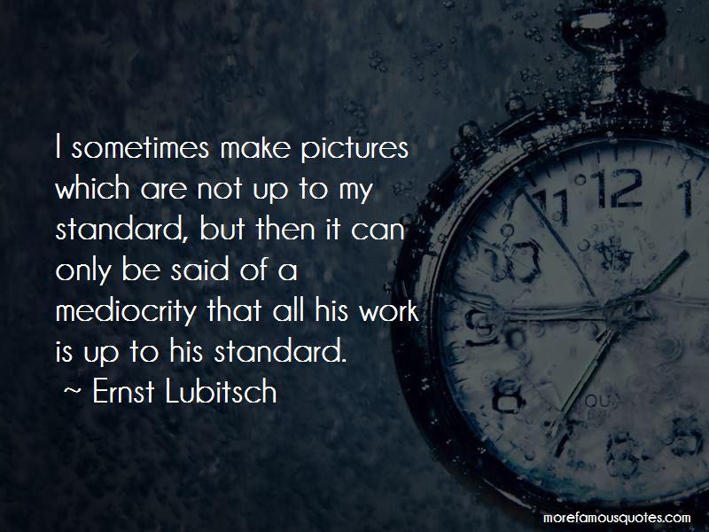 Ernst Lubitsch Quotes Pictures 3