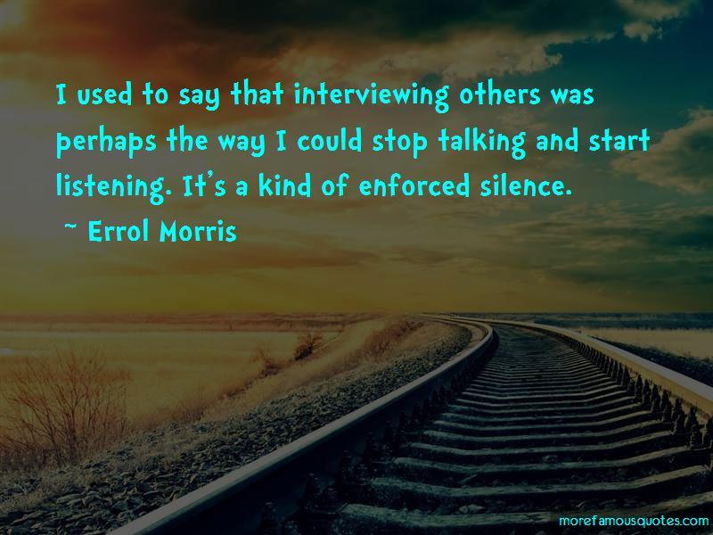 Errol Morris Quotes Pictures 2