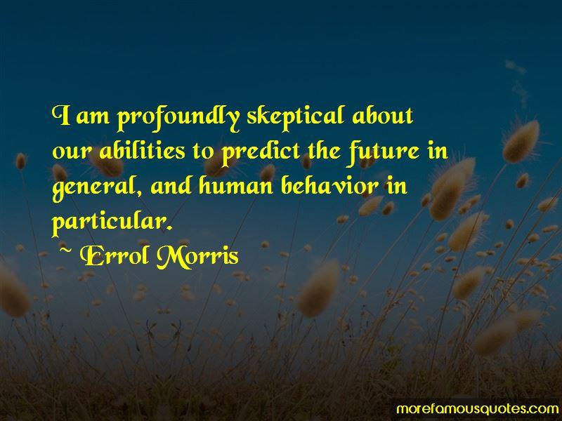 Errol Morris Quotes Pictures 4