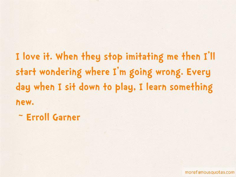 Erroll Garner Quotes