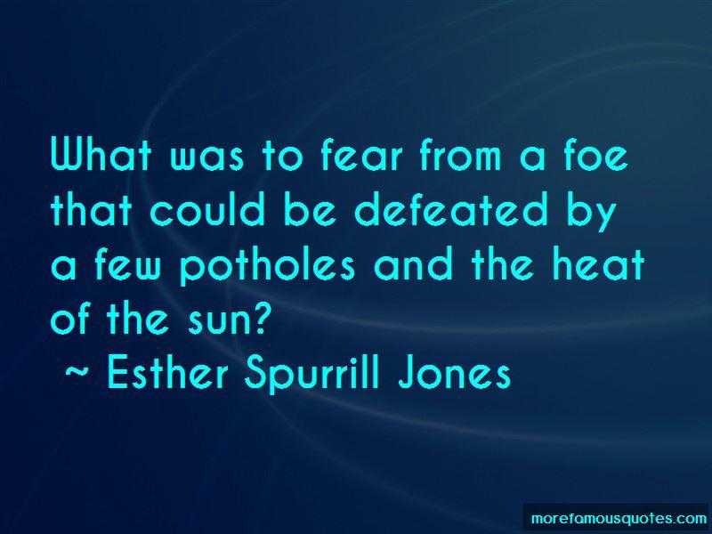 Esther Spurrill Jones Quotes