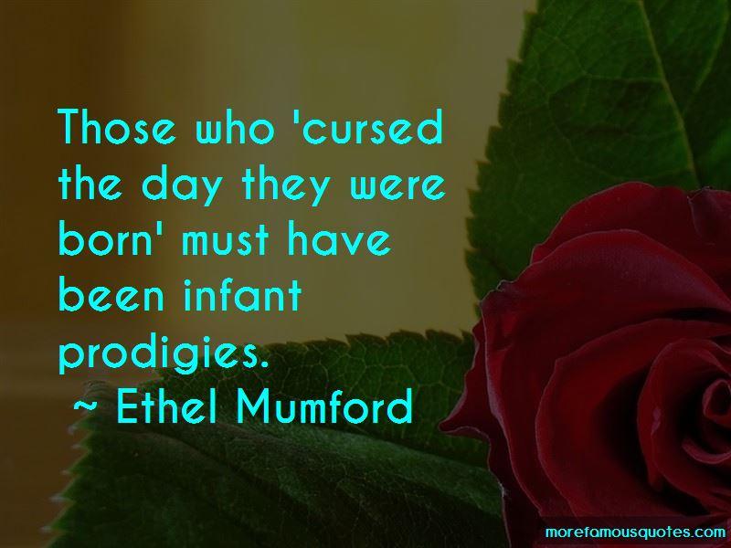 Ethel Mumford Quotes Pictures 4