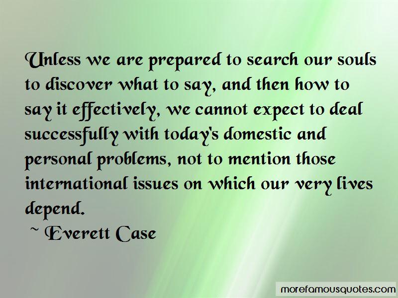 Everett Case Quotes