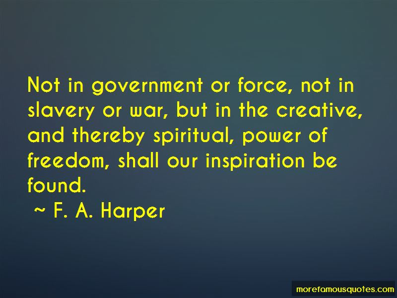 F. A. Harper Quotes Pictures 2