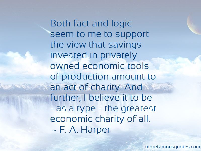 F. A. Harper Quotes Pictures 3