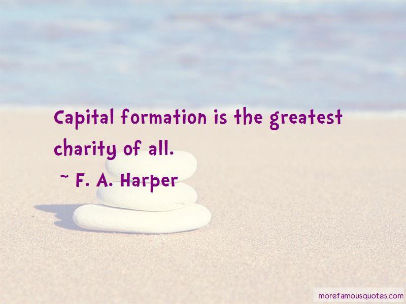 F. A. Harper Quotes