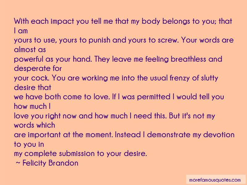 Felicity Brandon Quotes Pictures 3