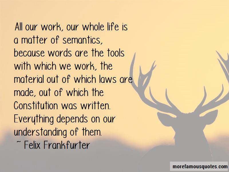 Felix Frankfurter Quotes