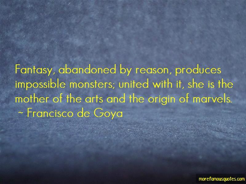 Francisco De Goya Quotes