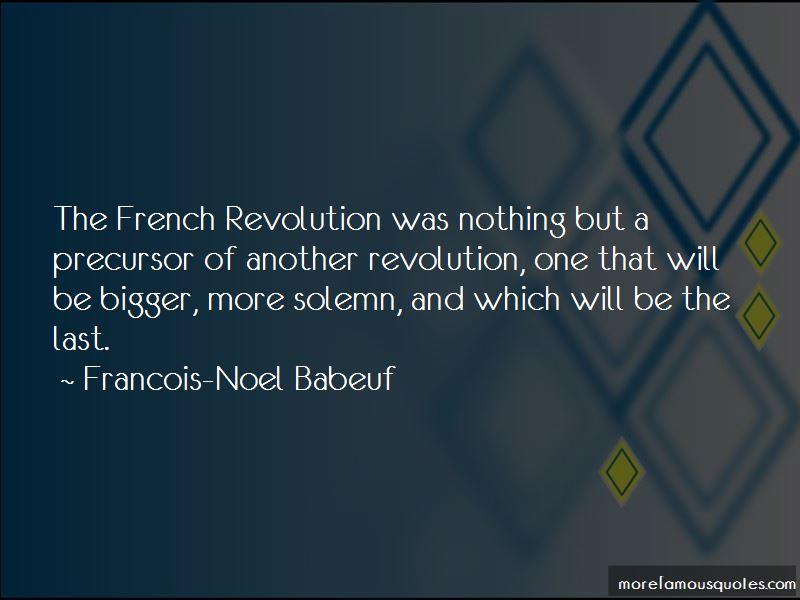 Francois-Noel Babeuf Quotes