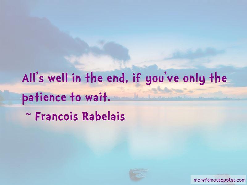 Francois Rabelais Quotes Pictures 4