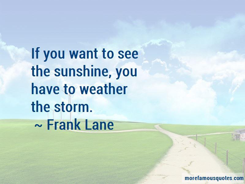 Frank Lane Quotes